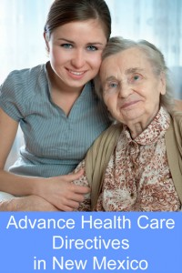 Advance Health Care Directives in New Mexico